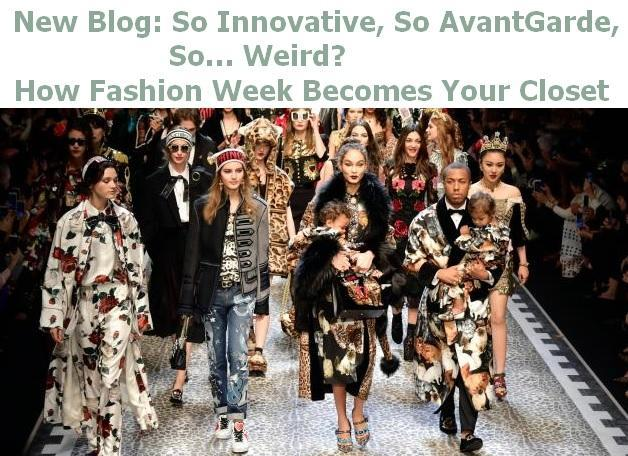 So Innovative, So AvantGarde, So… Weird? How Fashion Week Becomes Your Closet