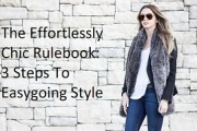 The Effortlessly Chic Rulebook: 3 Steps To Easygoing Style