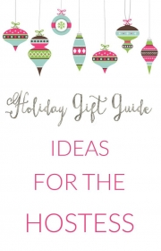 What to Buy for the Hostess With the Mostest During the Holidays
